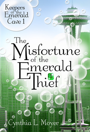 The Misfortune of the Emerald Thief  by  Cynthia L. Moyer
