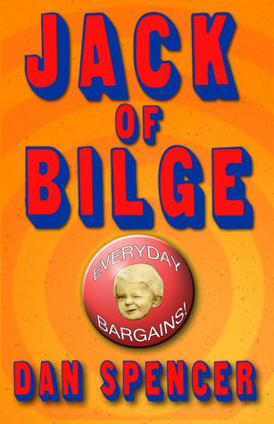 Jack of Bilge  by  Dan Spencer