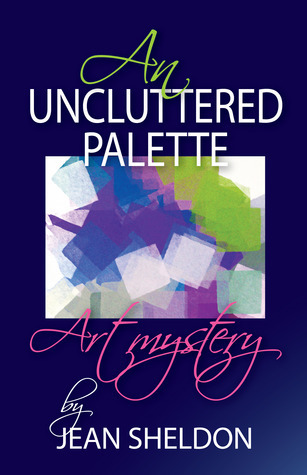 An Uncluttered Palette  by  Jean Sheldon