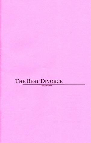 the best divorce Trina Burke