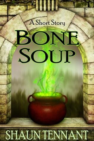 Bone Soup Shaun Tennant