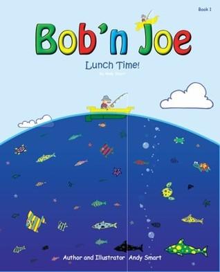 Bobn Joe Lunch Time  by  Andy  Smart
