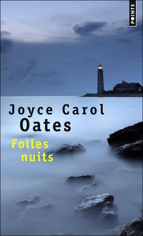 Folles Nuits Joyce Carol Oates