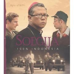 Soegija: 100% Indonesia  by  Ayu Utami