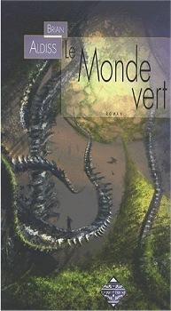 Le Monde vert  by  Brian W. Aldiss