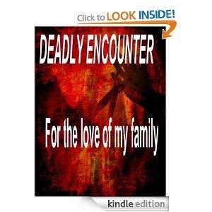 Deadly Encounter  by  Julie Bechtel