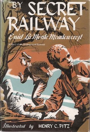 By Secret Railway  by  Enid LaMonte Meadowcroft