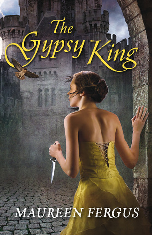 The Gypsy King (The Gypsy King, #1)  by  Maureen Fergus