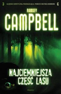 Najciemniejsza część lasu  by  Ramsey Campbell