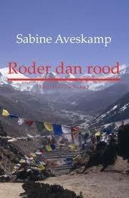 Roder dan rood  by  Sabine Aveskamp