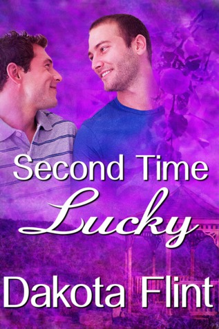 Second Time Lucky  by  Dakota Flint