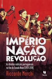 Império, Nação, Revolução  by  Riccardo Marchi