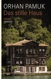 Das Stille Haus  by  Orhan Pamuk