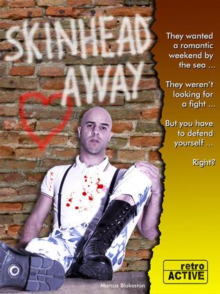 Skinhead Away  by  Marcus Blakeston