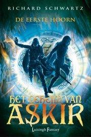 De Eerste Hoorn (Het Geheim van Askir, #1) Richard Schwartz