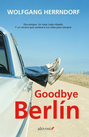 Goodbye Berlín Wolfgang Herrndorf