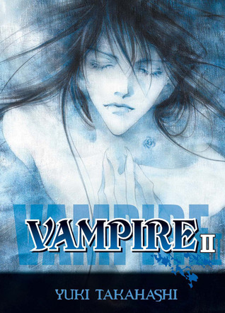 Vampire, Vol.2  by  Yuki Takahashi