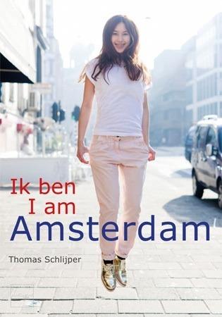 Ik ben Amsterdam / I am Amsterdam  by  Thomas Schlijper