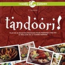 Tandoori!: Ricette facili per cucinare i migliori piatti indiani  by  Claudia Cavicchioli