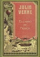 El Camino De Francia. Gil Braltar