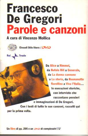 Parole e canzoni  by  Francesco De Gregori