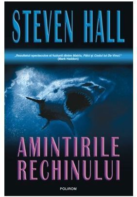 Amintirile rechinului Steven Hall