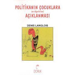 Politikanın Çocuklara Anlatılması Denis Langlois
