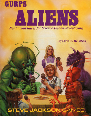 GURPS Aliens: Nonhuman Races for Science Fiction Roleplaying  by  Chris W. McCubbin