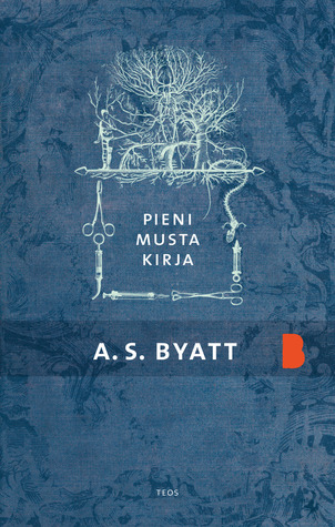 Pieni musta kirja  by  A.S. Byatt