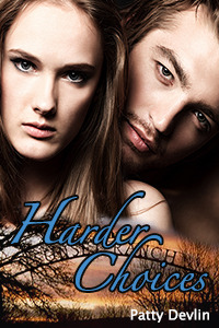 Harder Choices  by  Patty Devlin