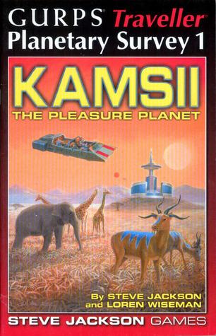 Kamsii: The Pleasure Planet Steve Jackson
