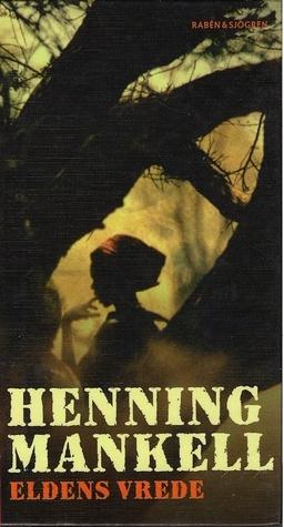 Eldens Vrede (Sofia, #3)  by  Henning Mankell