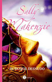 El duque desnudo (Naked Nobility, #1)  by  Sally MacKenzie