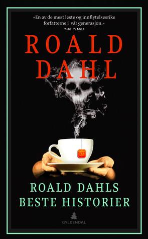 Roald Dahls beste historier  by  Roald Dahl