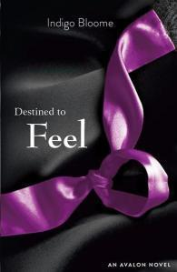 Destined to Feel (Avalon Trilogy #2)  by  Indigo Bloome