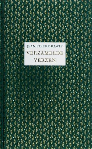 Verzamelde verzen Jean Pierre Rawie