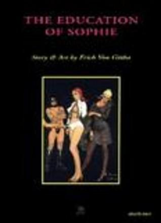 The Education of Sophie Erich von Götha