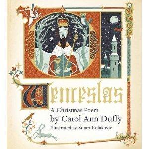 Wenceslas: A Christmas Poem  by  Carol Ann Duffy
