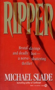 Ripper  (Special X, #4)  by  Michael Slade