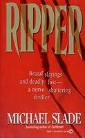 Ripper Michael Slade