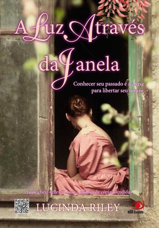 A Luz Através da Janela  by  Lucinda Riley