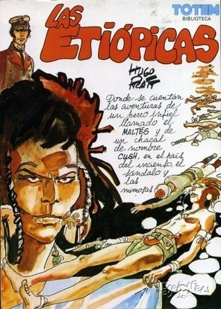 Corto Maltes: Las Etiópicas  by  Hugo Pratt