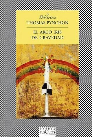 El Arco Iris de Gravedad  by  Thomas Pynchon