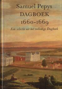 Dagboek 1660-1669. Een selectie uit het volledige Dagboek  by  Samuel Pepys