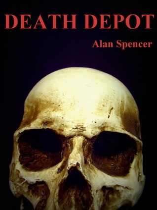 Death Depot Alan Spencer