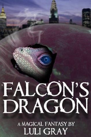 Falcons Dragon (Falcon, #1-2) Luli Gray