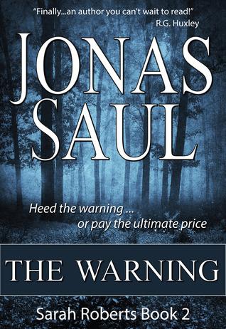 The Redeemed A Sarah Roberts Thriller Book 11  by  Jonas Saul