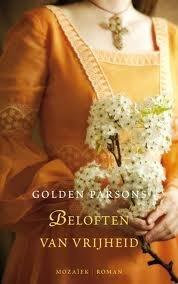 Beloften van vrijheid  by  Golden Keyes Parsons