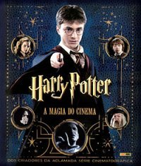 Harry Potter: A Magia do Cinema  by  Brian Sibley