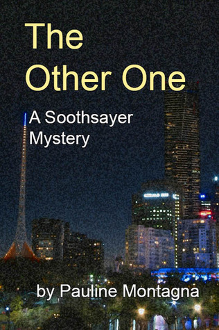 The Other One (Soothsayer, #3) Pauline Montagna